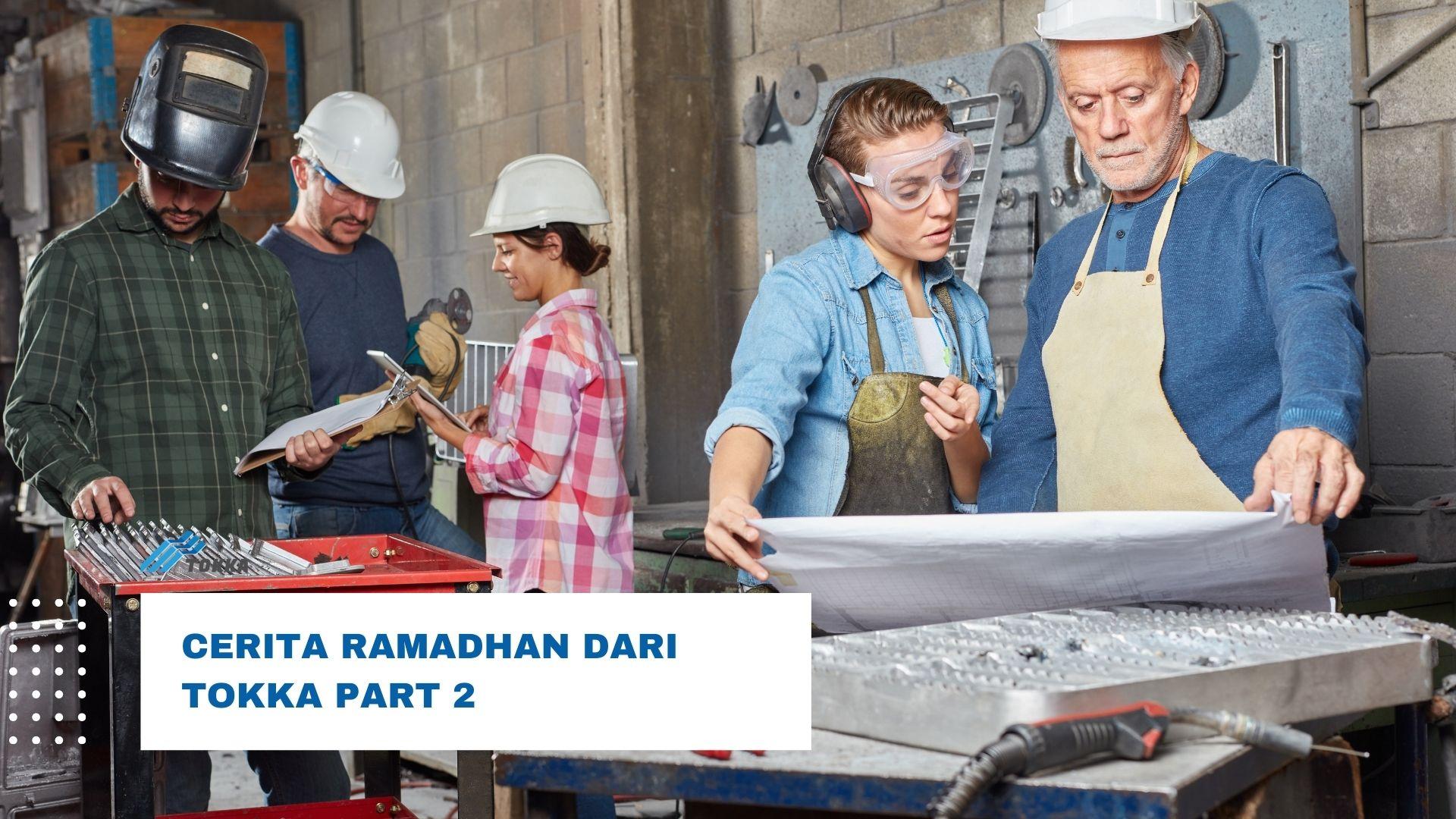Read more about the article Cerita Ramadhan di Tokka pt.2