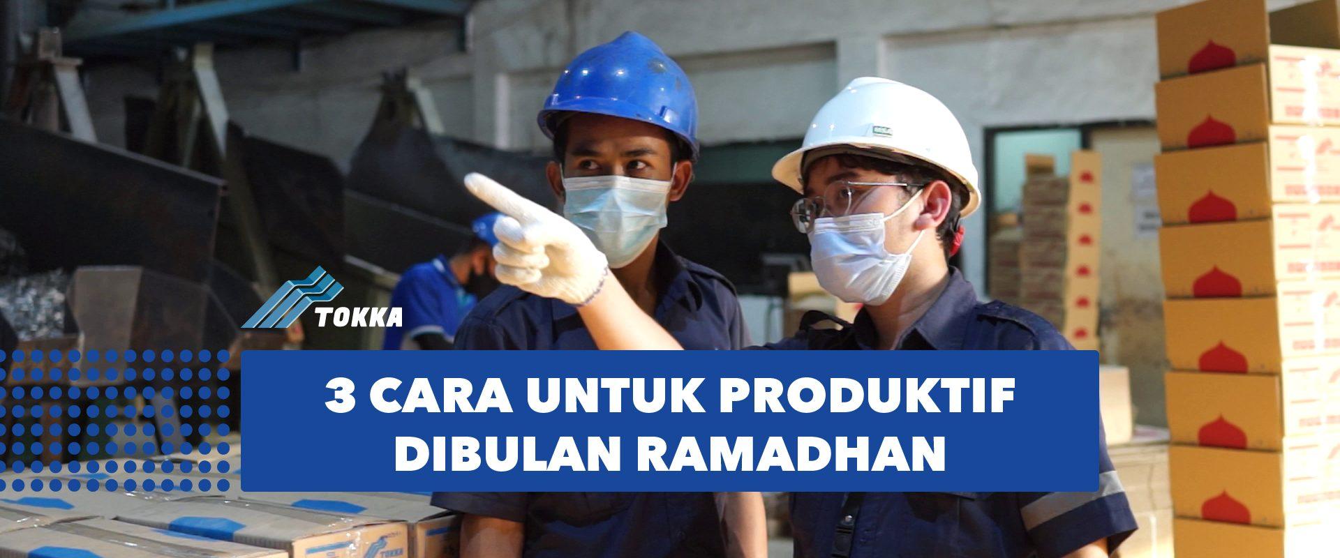 artikel_3carauntukproduktifdibulanramadhan-01